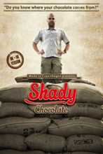 Shady Chocolate